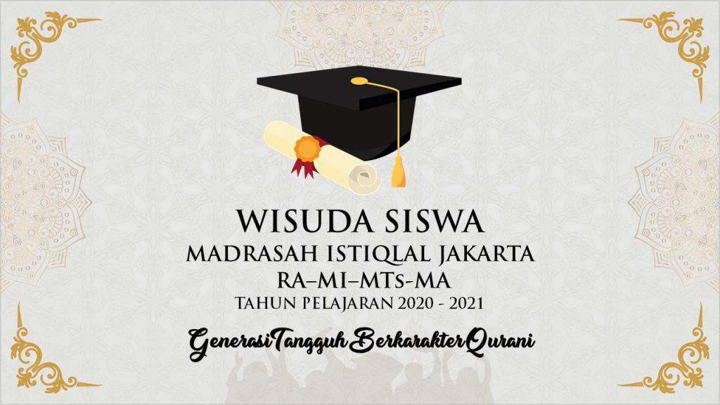 Wisuda Siswa madrasah istiqlal 2020-2021