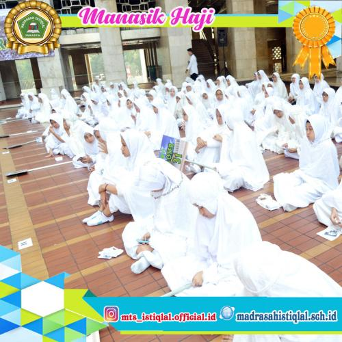 Manasik Haji - Madrasah Tsanawiyah Istiqlal Jakarta 3