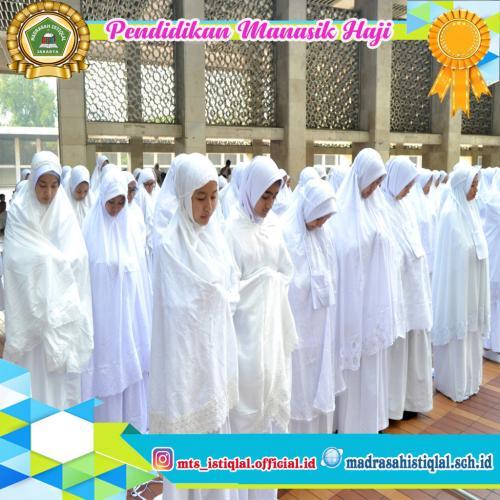 Manasik Haji - Madrasah Tsanawiyah Istiqlal Jakarta 6
